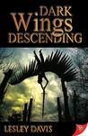 Dark Wings Descending (Wings, #1)