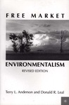 Free Market Environmentalism by Terry L. Anderson