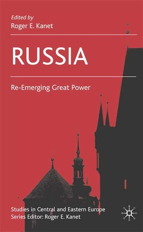 Russia: Re-Emerging Great Power