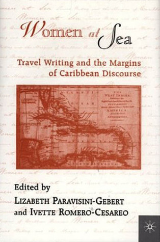 Women At Sea: Travel Writing and the Margins of Caribbean Discourse