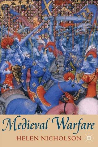 Medieval Warfare by Helen J. Nicholson