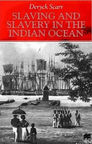 Slaving and Slavery in the Indian Ocean