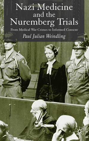 Nazi Medicine and the Nuremberg Trials