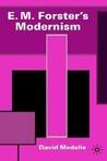 E. M. Forster's Modernism