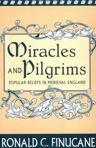Miracles and Pilgrims: Popular Beliefs in Medieval England Descarga gratuita de ebook portugues