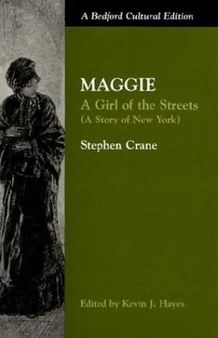 Maggie: A Girl of the Streets: (A Story of New York)