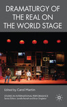 Dramaturgy of the Real on the World Stage