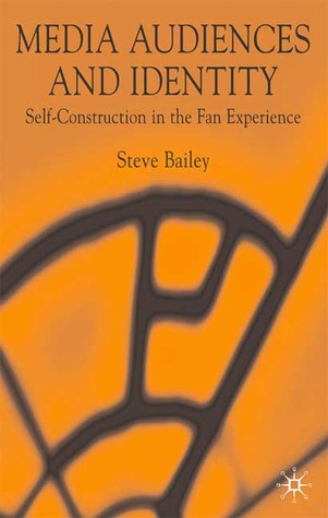 media-audiences-and-identity-self-construction-and-the-fan-experience
