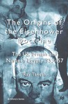 The Origins of the Eisenhower Doctrine: The US, Britain and Nasser's Egypt, 1953-57