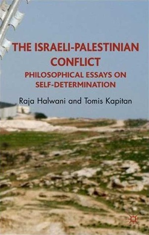 Public Health Essays The Israelipalestinian Conflict Philosophical Essays On Selfdetermination  Terrorism And The Onestate Solution By Raja Halwani 5 Paragraph Essay Topics For High School also Poverty Essay Thesis The Israelipalestinian Conflict Philosophical Essays On Self  Essays On Science
