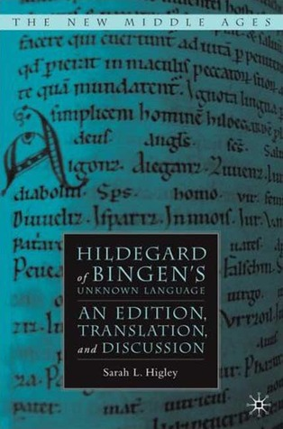 hildegard-of-bingen-s-unknown-language-an-edition-translation-and-discussion