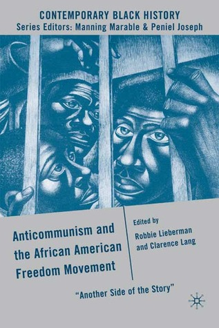 anticommunism-and-the-african-american-freedom-movement-another-side-of-the-story