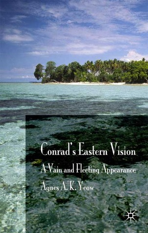 Conrad's Eastern Vision: A Vain and Floating Appearance