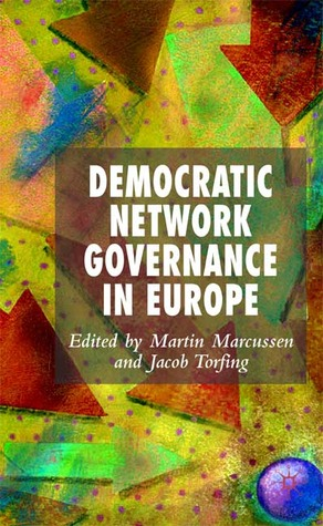 Democratic Network Governance in Europe