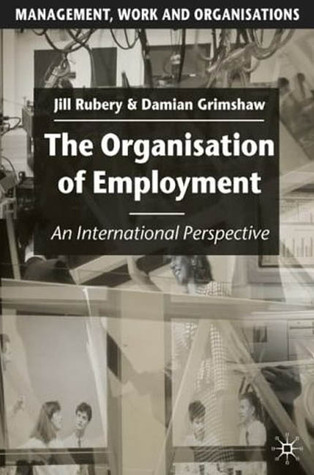 The Organisation of Employment: An International Perspective