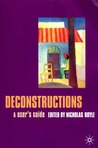 Deconstructions: A User's Guide