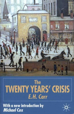 The twenty years crisis 1919 1939 by edward hallett carr fandeluxe Image collections