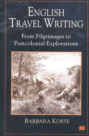 English Travel Writing From Pilgrimages To Postcol...