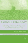 Radical Pedagogy: Identity, Generativity, and Social Transformation