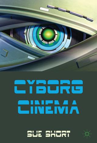 Cyborg Cinema