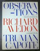 Observations. Photographs by Richard Avedon. Comments by Truman Capote
