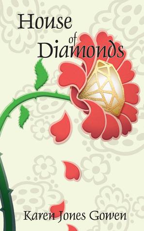 House of Diamonds by Karen Jones Gowen