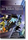 Las pesquisas comenzaron en Baker Street
