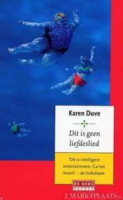 Dit is geen liefdeslied by Karen Duve