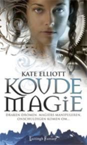 Koude Magie (Spiritwalker #1) – Kate Elliott