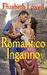 Romantico inganno by Elizabeth Lowell