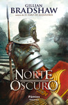Norte Oscuro by Gillian Bradshaw