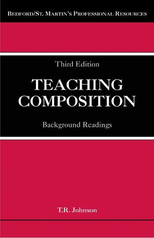 Teaching Composition: Background Readings