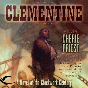 Ebook Clementine by Cherie Priest DOC!