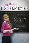 It's (Not That) Complicated by Anna Sofia Botkin