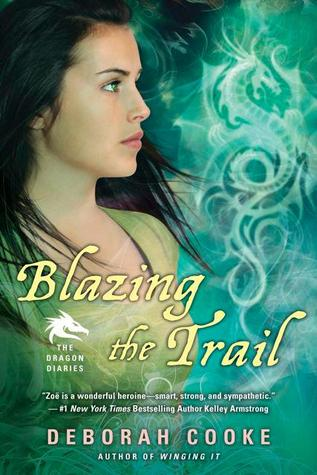 Blazing the Trail by Deborah Cooke