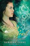 Blazing the Trail (The Dragon Diaries, #3)