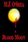Blood Moon (Insolita Luna #1)