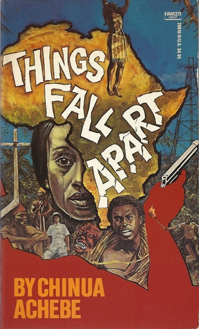 Things Fall Apart  (The African Trilogy #1)