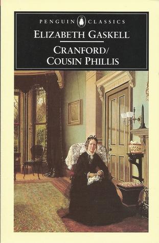 Cranford / Cousin Phillis