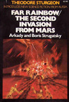Far Rainbow / The Second Invasion from Mars by Arkady Strugatsky