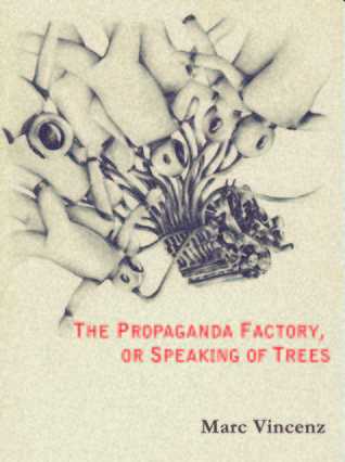 the-propaganda-factory-or-speaking-of-trees