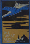 The Great Aeroplane