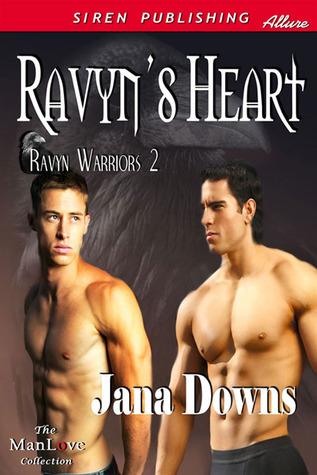 Ravyn's Heart by Jana Downs