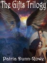 The Gifts Trilogy (Complete Colletion: The Gifts, Signs & Wonders and Revelation)