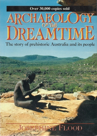 archaeology-of-the-dreamtime-the-story-of-prehistoric-australia-and-its-people