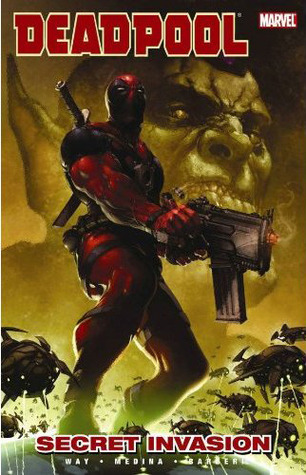 Deadpool, Volume 1 by Daniel Way