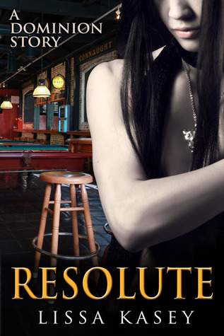 Resolute by Lissa Kasey