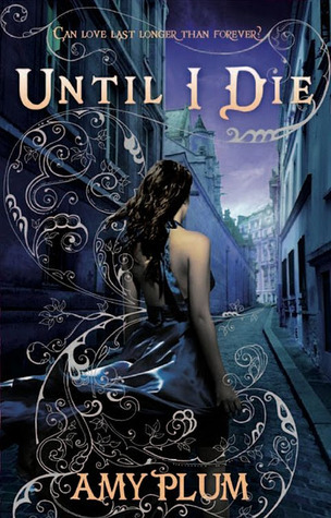 Until I Die (Revenants #2) – Amy Plum