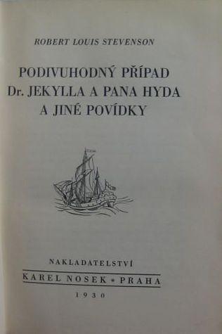 Podivuhodný případ Dr. Jekylla a pana Hyda a jiné povídky