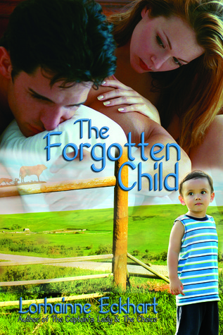 The Forgotten Child by Lorhainne Eckhart